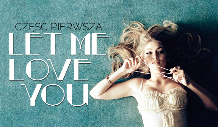 Let Me Love You #1