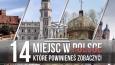Byłeś tam? 14 miejsc w Polsce, które powinieneś zobaczyć.