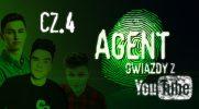 Agent Gwiazdy z YouTube #4