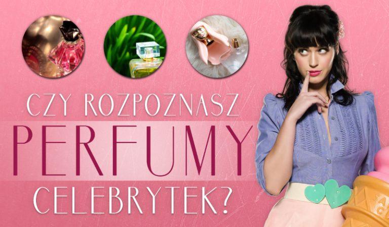 Czy rozpoznasz perfumy celebrytek?