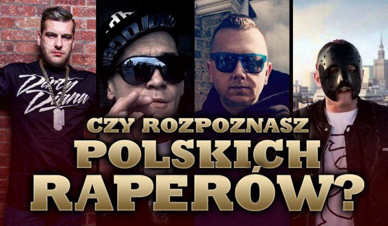 Czy rozpoznasz polskich raperów?