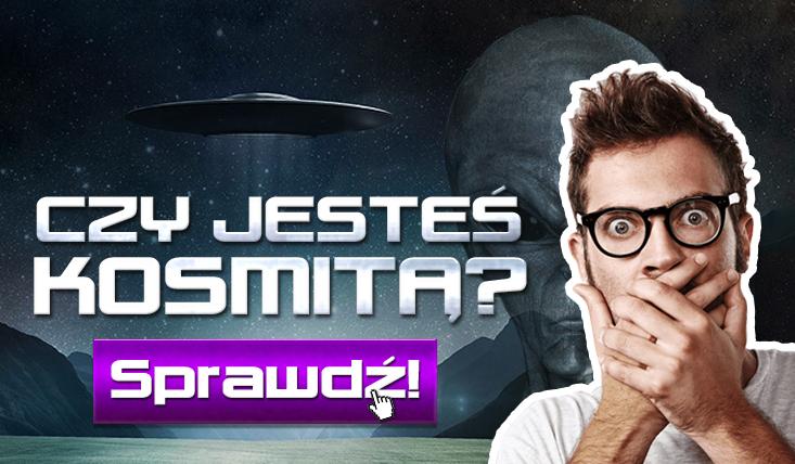 Czy jesteś kosmitą?