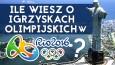Ile wiesz o Igrzyskach Olimpijskich w Rio 2016?