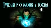 Twoja przygoda z Lokim #1