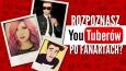 Czy rozpoznasz YouTuberów po fanartach?