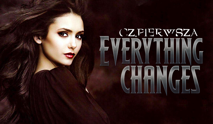 Everything changes #1
