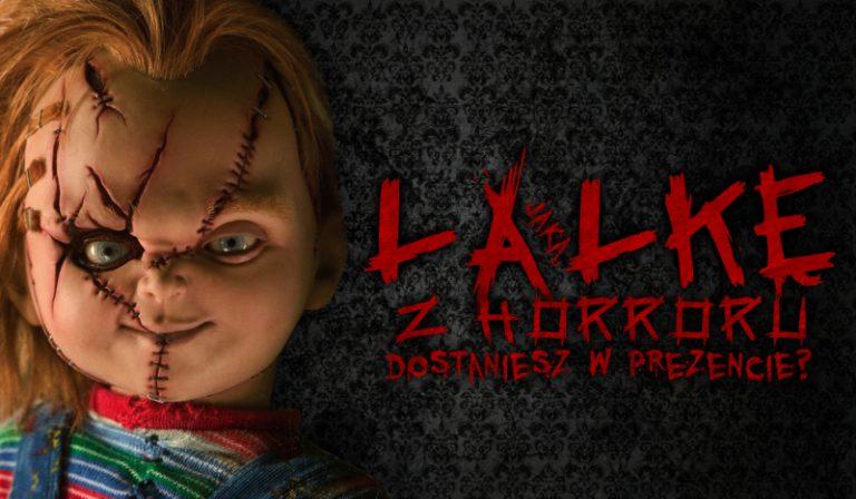Którą lalkę z horroru dostaniesz w prezencie?