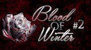 Blood of Winter #2