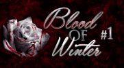 Blood of Winter #1