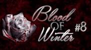 Blood of Winter #8 - KONIEC