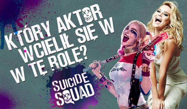 Czy odgadniesz w kogo wcielił się ten aktor w Suicide Squad?