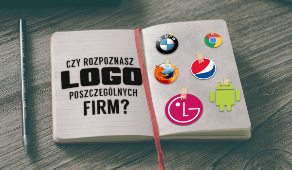 Czy rozpoznasz logo poszczególnych firm?