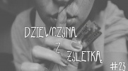 Dziewczyna z żyletką #23 - Epilog