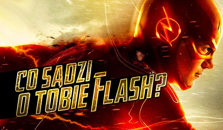 Co myśli o Tobie Flash?