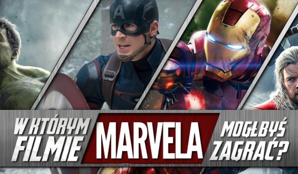 W którym filmie Marvela mógłbyś zagrać?