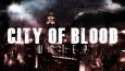 City of Blood - Wstęp