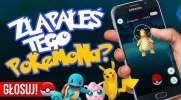 Pokemon GO - Czy złapałeś tego Pokemona?