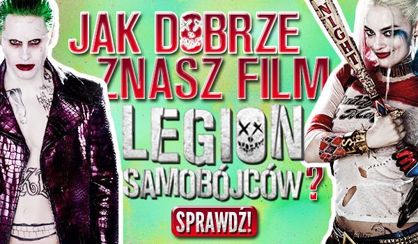 """Jak dobrze znasz film """"Legion Samobójców""""? #1"""