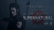 Twoja przygoda jako łowca w Supernatural #4