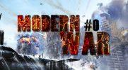 Modern War #0