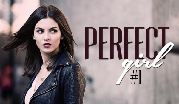 Perfect Girl #1