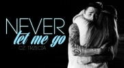 Never Let Me Go #3