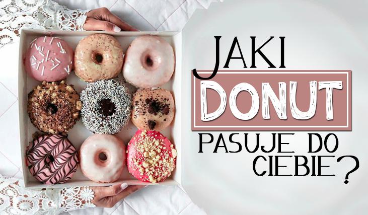 Jaki donut pasuje do Ciebie?