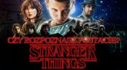 """Czy rozpoznasz postacie ze """"Stranger Things""""?"""