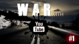 War with Youtube #1