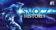 Smocza Historia z YouTube #1