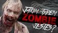 Jakim zombie jesteś?
