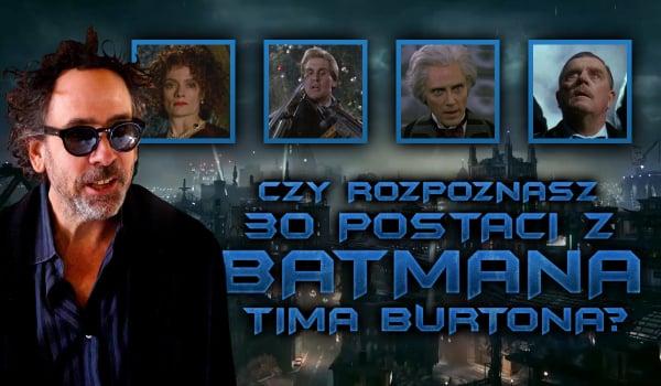 """Czy rozpoznasz 30 postaci z """"Batmana"""" Tima Burtona?"""