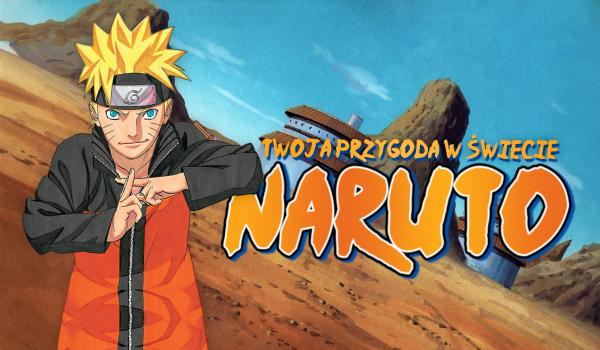 Twoja przygoda w świecie Naruto