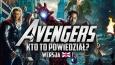 Avengers - Kto to powiedział? Wersja angielska!