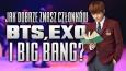 Jak dobrze znasz członków BTS, EXO i Big Bang?