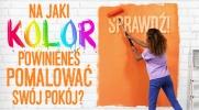 Na jaki kolor powinieneś pomalować swój pokój?