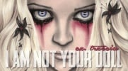''I am not your doll''- #3