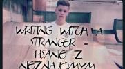 Writing witch a stranger – Pisanie z Nieznajomym #9