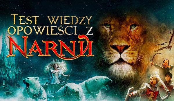 """Test wiedzy o """"Opowieści z Narnii""""!"""