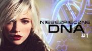 Niebezpieczne DNA #1