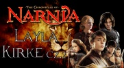 The Chronicles of Narnia: Layla Kirke #2