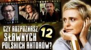 Czy rozpoznasz 12 sławnych polskich aktorów?