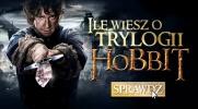 """Jak dobrze znasz trylogię """"Hobbit""""?"""