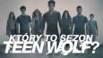 "Który to sezon ""Teen Wolf""?"