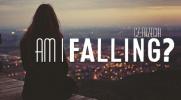 Am I Falling? #3