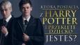 """Którą postacią z książki """"Harry Potter i przeklęte dziecko"""" jesteś?"""