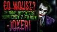 """Co wolisz? """"Słynne wypowiedzi bohaterów z filmów"""" - Joker!"""