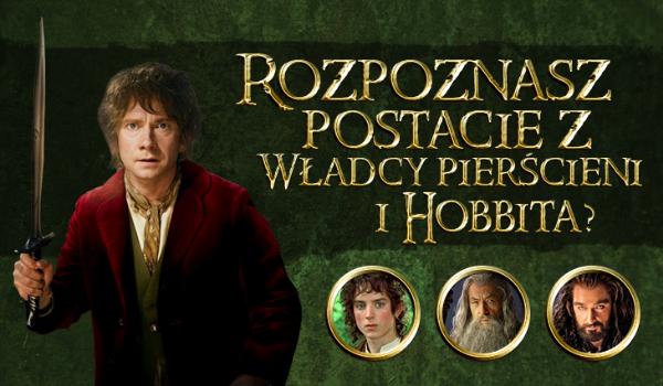 """Czy rozpoznasz postacie z """"Władcy Pierścieni"""" i """"Hobbita""""?"""