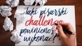 Jaki pisarski challenge powinieneś wykonać?