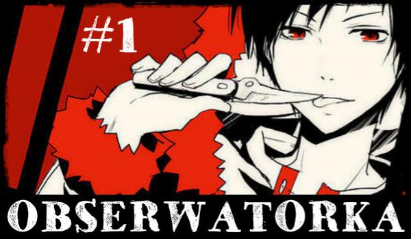 Obserwatorka #1
